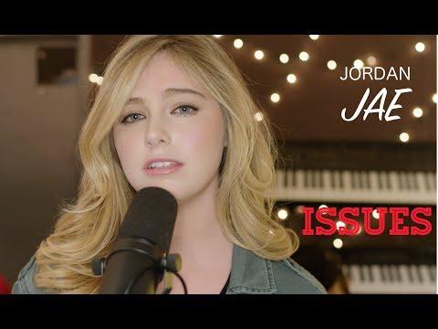 Julia Michaels - Issues (Cover by Jordan JAE - Live)