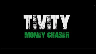TIVITY - MONEY CHASER (OFFICIAL VIDEO) 2015