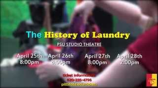 The History of Laundry - PSU THEATRE PROMOTION