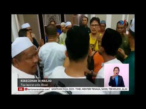 N8-KEKECOHAN DI MASJID-TIGA LAPORAN POLIS DIBUAT [22 JULAI 2019]