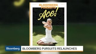 Meet the New Bloomberg Pursuits Magazine