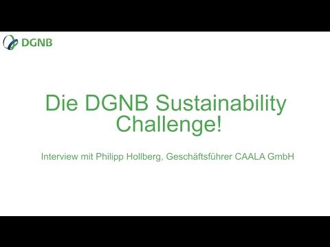 Die DGNB Sustainability Challenge - Interview mit Philipp Hollberg, Geschäftsführer CAALA GmbH