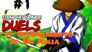 straw hat samurai duels- 1#  el entrenamiento de un Ninja