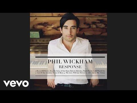 Phil Wickham - At Your Name (Yahweh, Yahweh)