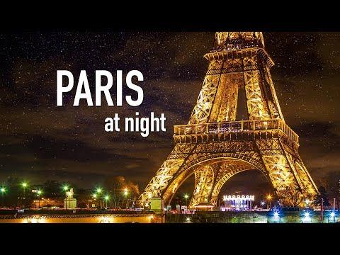 PARIS AT NIGHT [City Tour Of Paris France At Night] | Paris By Night