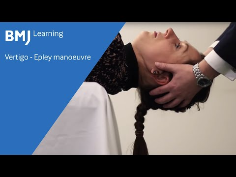 Vertigo - Epley manoeuvre from BMJ Learning