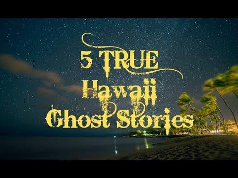5 TRUE Hawaii Ghost Stories
