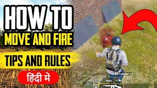 How to MOVE & FIRE [Tips & Rules] Pubg Mobile | Explained in Hindi | BlackClue Gaming