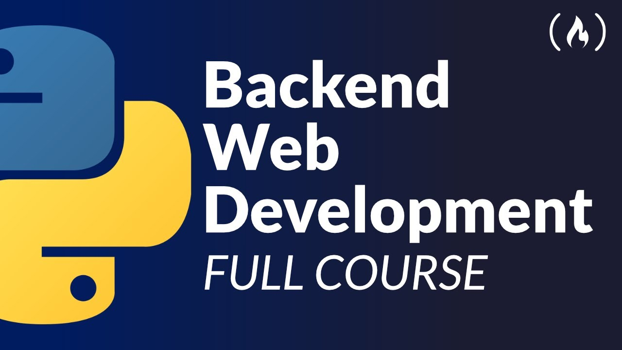 Python Backend Web Development Course (with Django)