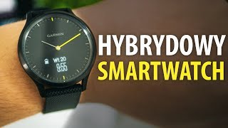 Test smartwatcha Garmin Vivomove HR, czyli hybrydowego zegarka. Akt...