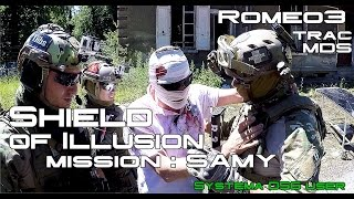 [AIRSOFT PTW FRANCE] Shield of Illusion - Mission Samy [Independer / MDS]