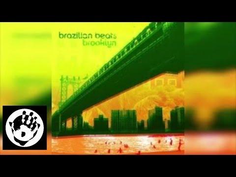 Brazilian Beats Brooklyn - Various Artists   Stream