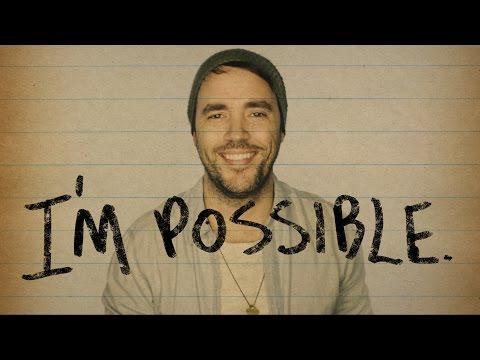 I'm Possible.