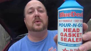 BlueDevil Head Gasket Sealer review.