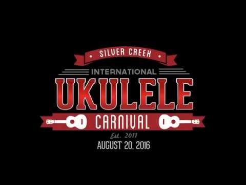 Silver Creek International Ukulele Carnival 2016