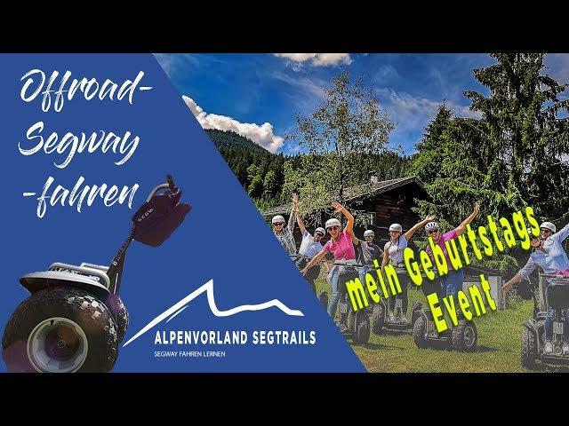 Segway Touren in den Bergen - Geburtstags Event zur Straubing Alm