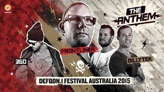Frontliner & Dillytek ft. 360 - No Guts, No Glory! (Defqon.1 Australia Anthem 2015)