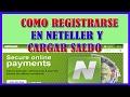 Como Registrarse en Neteller y Cargar Saldo con una Tarjeta de Crédito o Débito