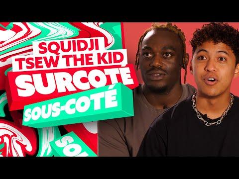 Youtube: Squidji x Tsew The Kid: SCH, Drake, Tayc   Surcoté ou Sous-coté?