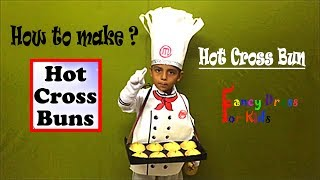 Hot cross bun /How tomake ?/ Nursery Rhymes topic / fancy dress for kids / DIY
