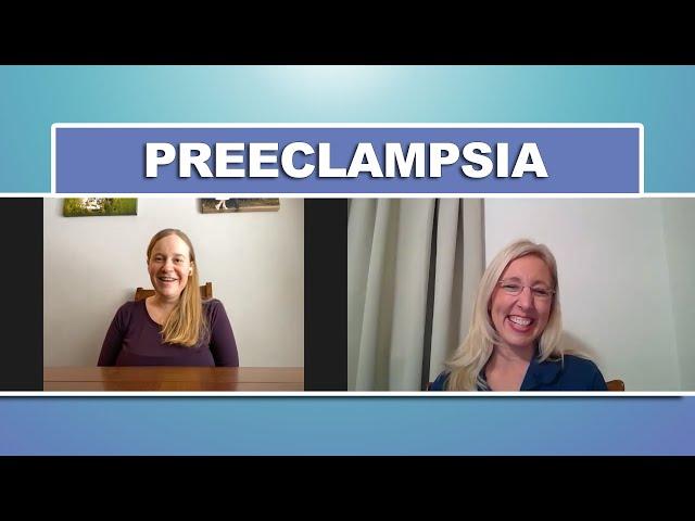 Preeclampsia & HELLP Syndrome