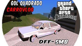 GOL QUADRADO PARA CARROVLOG(GTA SA ANDROID/PC)✔