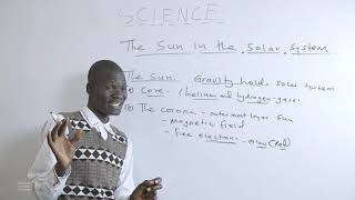 272 Mr Juma Moses The Sun In The Solar System  SCIENCE YEAR 9