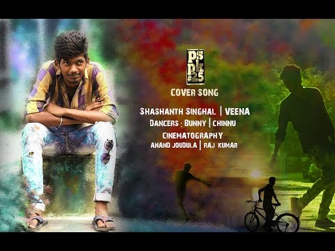 PSPK#25 Cover Song By Shashanth Singhal