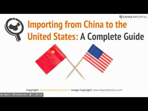 Importing from China to the United States: Video Tutorial