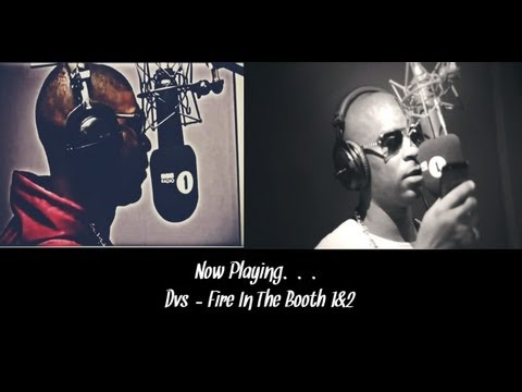 Dvs - Fire In The Booth 1&2