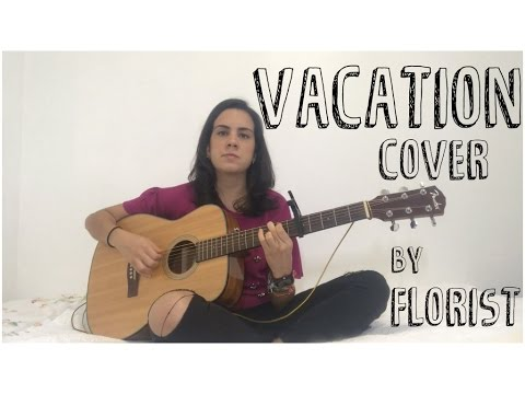 Florist - Vacation | Cover