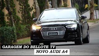 Garagem do Bellote TV: Novo Audi A4