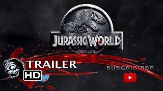 JURASSIC WORLD (Parque Jurásico 4) - Tráiler en español
