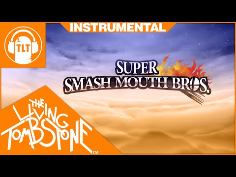 The Living Tombstone  Super Smash Mouth Bros  Instrumental   FREE DOWNLOAD SSB4 Remix