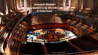 String Quartet In D, Op. 645, H 363, Lark - IV. Finale Vivace
