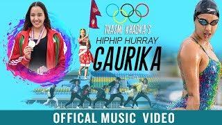 Hiphip Hurray Gaurika || Tilasmi Khadka Ft. Gaurika Singh | Official Nepali Song 2019/2076
