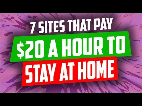 7 Sites That Pay $20 A Hour To Stay At Home