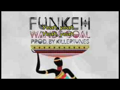 Wande Coal - Funkeh - lyrics
