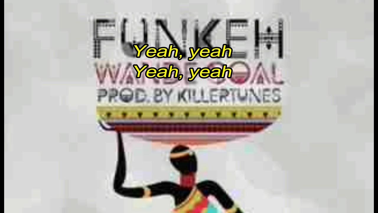 Wande Coal - Funkeh - lyrics