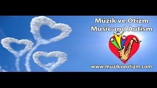 Hayat Sevince Güzel - Müzik ve Otizm Farkındalık Videosu 2015