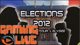 GAMING LIVE PC - Elections 2012 : En Route pour l'Elysée - 2/2 - Jeuxvideo.com