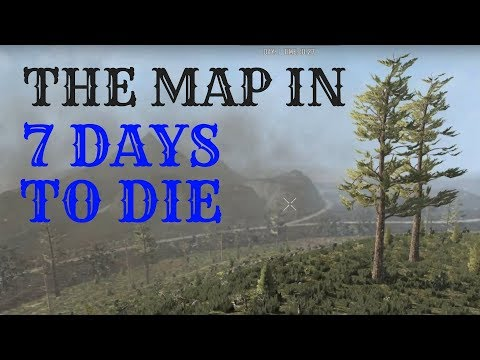 7 Days to Die - Run Across the Map - How Big is the Map