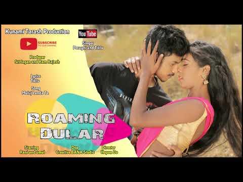 Muluj Landa Te....New Santali Video Album Roaming Dular 2019 Mp3 Song