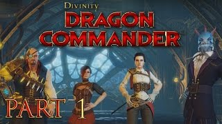 Let's Play Divinity: Dragon Commander [Part 1]