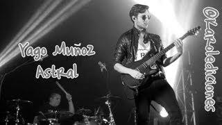 Yago Muñoz - Astral (Letra)