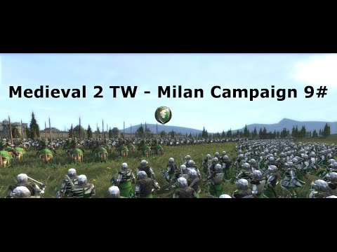 M2TW Milan Grand Campaign 9# - A Price for Everything