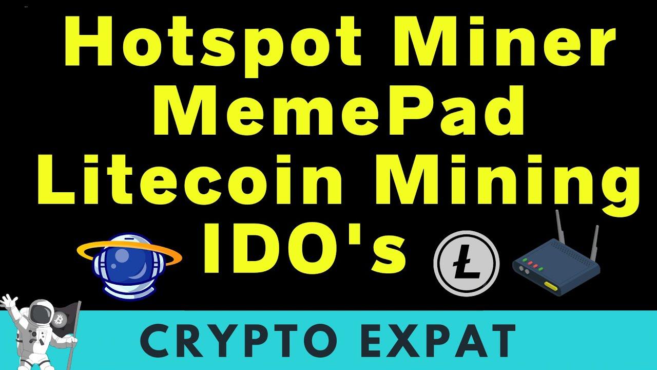Helium HotSpot Miners, MemePad, Litecoin Mining Profitability, Newbie IDO  Platform