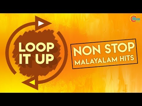 Loop It Up - Malayalam Latest Hits | Malayalam Hit Songs Playlist | Audio Songs Jukebox | Official