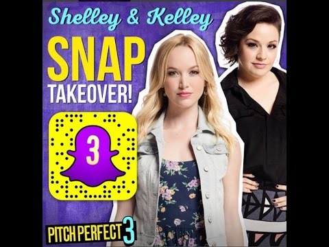 Shelley Regner and Kelley Jakle's Snapchat Takeover - Pitch Perfect 3