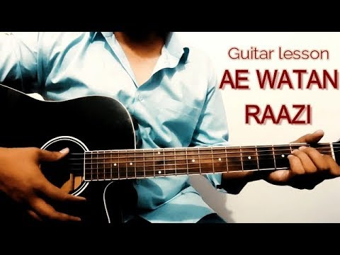 ae-watan-||-raazi-||-arijit-singh-||-guitar-cover-||-easy-guitar-lesson-chords-and-strumming-for